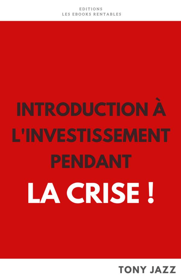 Introduction à l'investissement pendant la Crise livre